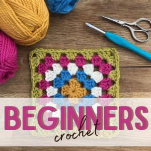 Beginners Crochet